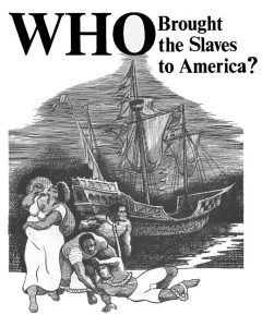 """""""Who Brought the Slaves to America?"""" de Walter White Jr. (1968)"""